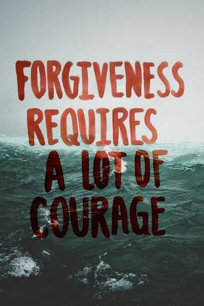 Don't keep Grudges and Hard feelings forgiving takes effort and courage