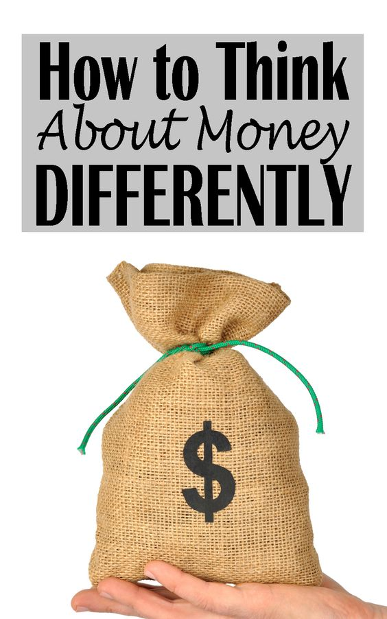 you need to learn how to think about money differently in order to attract money