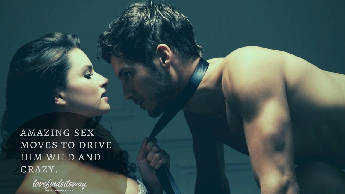 Sex tricks to drive guys wild