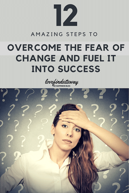 steps-to-overcome-the-fear-of-change-and-fuel-it-into-success