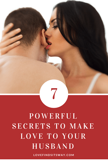 how-to-make-love-to-your-husband-with-this-7-powerful-secrets