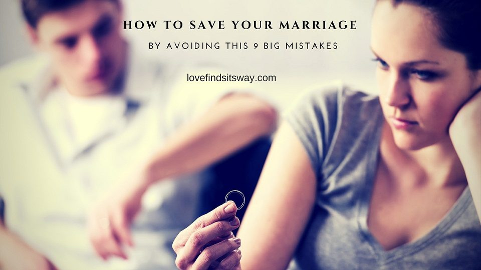 how-to-save-your-marriage-9-mistakes-to-