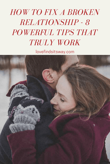 how-to-fix-a-broken-relationship-8-powerful-tips-that-really-work.png