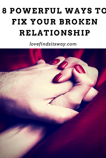 ways-to-fix-your-broken-relationship