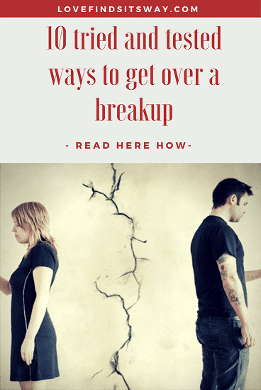 10-Tried-and-Tested-Ways-to-Get-Over-a-Breakup