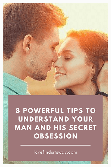 how to understand men and his behavior in 6 powerful steps