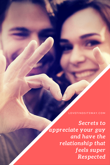 how-to-make-him-feel-loved-and-have-the-relationship-that-feels-super-respected