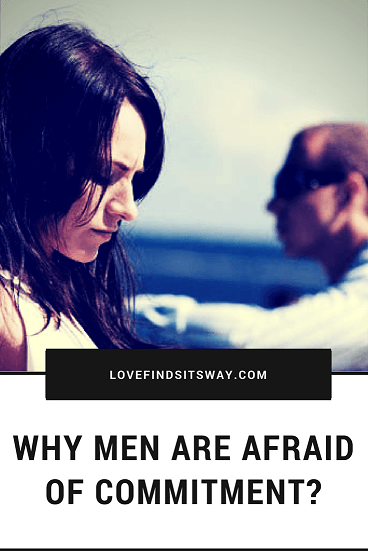 Dating a guy afraid of commitment