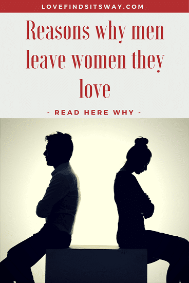 why-men-leave-women-they-love