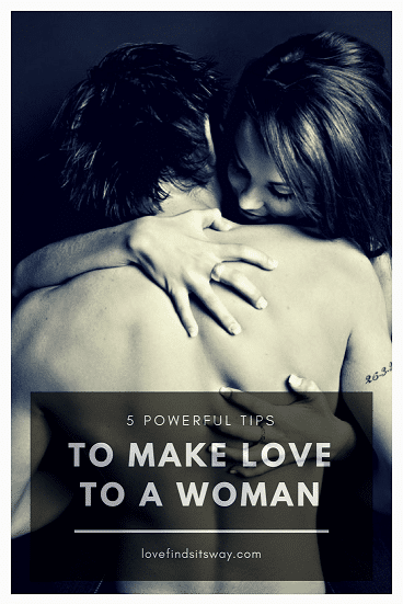 5-powerful-tips-to-make-love-to-a-man