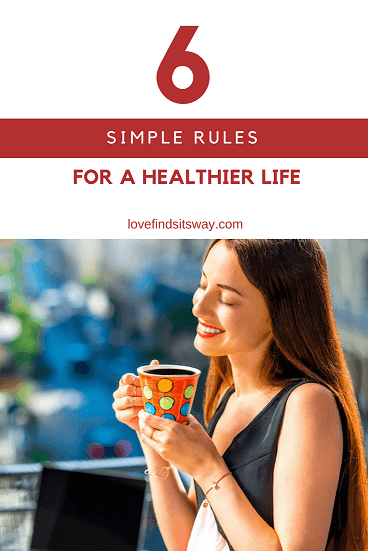 6-Simple-Rules-for-a-Healthier-Life