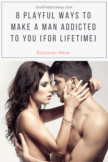 8-teasing-and-powerful-ways-to-make-him-addicted-to-you
