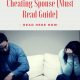 How to Deal With a Cheating Spouse (Must Read Guide)