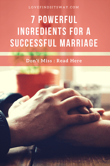 7-powerful-ingredients-for-a-successful-marriage