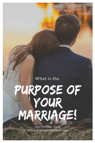 Learn the True Purpose of Your Marriage? Your Secret to Happiness.
