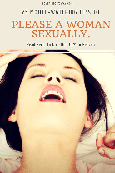 25-mouth-watering-tips-on-how-to-please-a-woman-sexually-in-bed