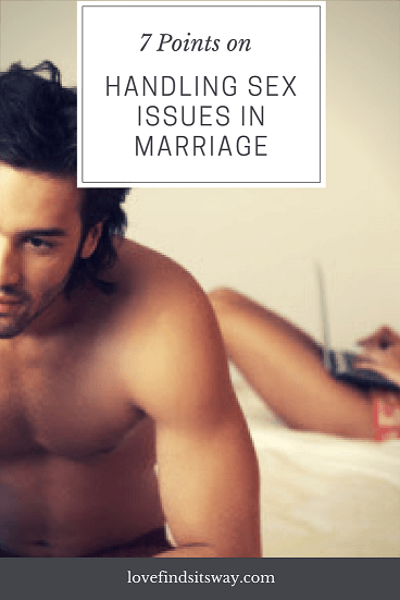 7-Steps-To-Handle-Sex-Issues-in-Marriage-Enjoy-Improved-Intimacy
