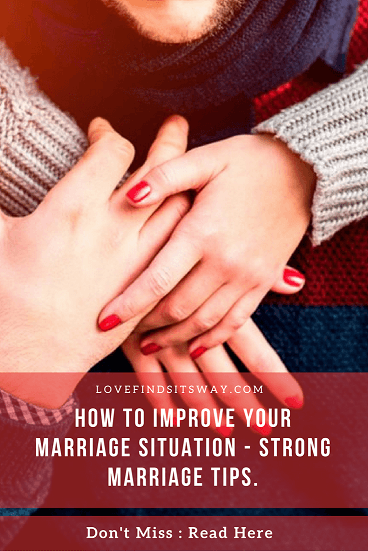 How-to-Improve-Your-Marriage-Situation-Powerful-Marriage-Tips