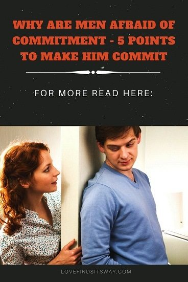 Why-Are-Men-Afraid-of-Commitment-5-Points-To-Make-Him-Commit