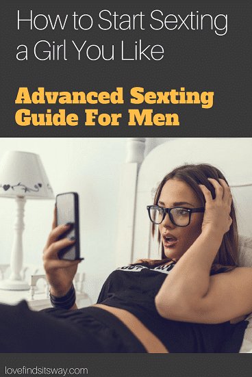 How-to-Start-Sexting-a-Girl-You-Like-Advanced-Sexting-Guide-For-Men