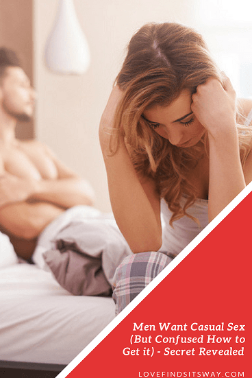 Men-Want-Casual-Sex-But-Confused-How-to-Get-it-finally-secret-revealed