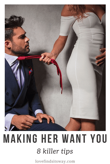 how-to-make-her-want-you-sexually-8-killer-tips