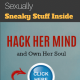 How to Control a Woman Mind Sexually (Sneaky Stuff Inside)