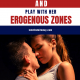 17 Ways to Touch a Woman Sexually & Play With Her Erogenous Zones