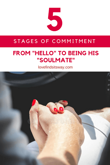 5-Stages-of-Commitment-in-a-Relationship-From-Hello-to-HIS-Soulmate