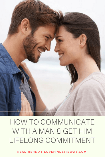 How-to-Communicate-With-a-Man-and-Get-Him-Lifelong-Commitment