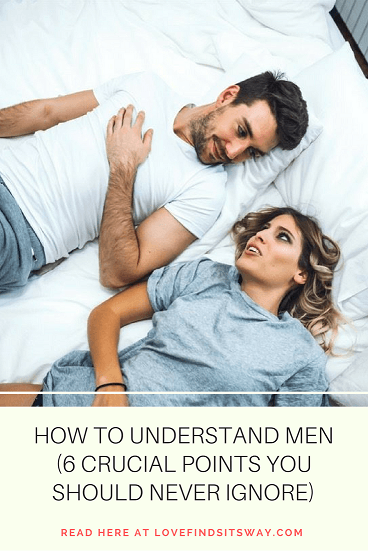 How-to-Understand-Men-6-Crucial-Points-You-Should-Never-Ignore