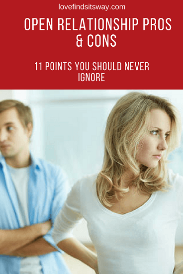 Open-Relationship-Pros-Cons-11-Points-You-Should-Never-Ignore