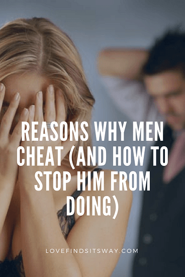 Reasons-Why-Men-Cheat-And-How-To-Stop-Him-From-Doing