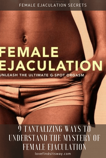 Female-Ejaculation-Secrets-Discover-The-Mystery-Here