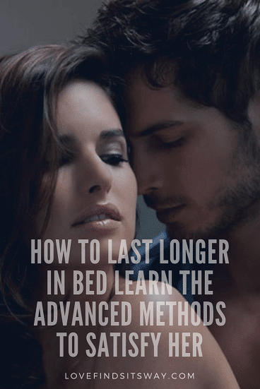 How-to-last-longer-in-bed-learn-the-advanced-methods-to-satisfy-her