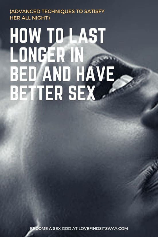 How to Last Longer In Bed - Techniques and Exercises to last longer in bed