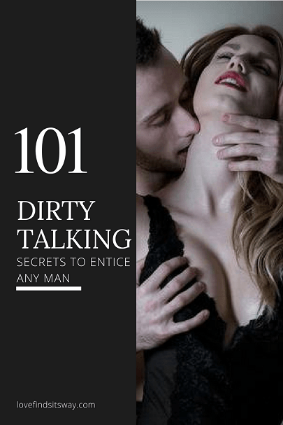 101-dirty-talking-secrets-to-entice-your-man-sexually