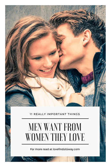 11-things-men-want-in-women-and-you-should-give-him