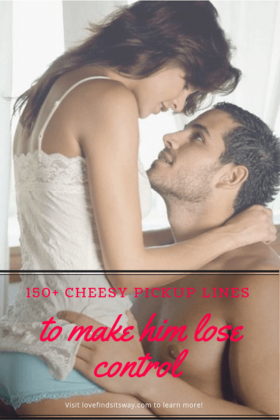 150-cheesy-pick-up-lines-to-make-him-want-you