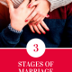 3 Stages of Marriage Every Married Couple Goes Through (Must Read)