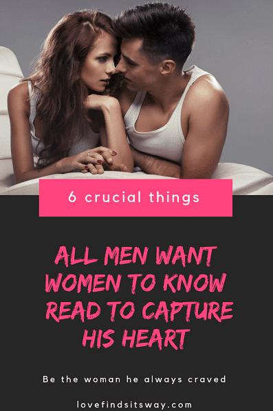6-things-men-want-his-women-to-know