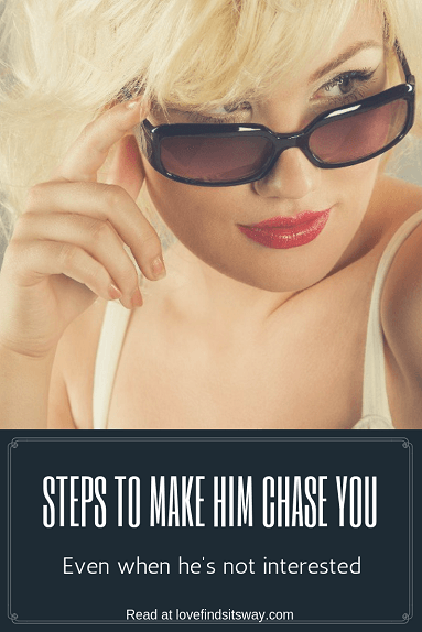 how-to-make-him-chase-you-and-want-you-for-life-long