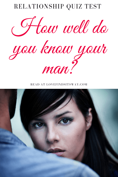 relationship-quiz-test-women-how-well-do-you-know-your-man