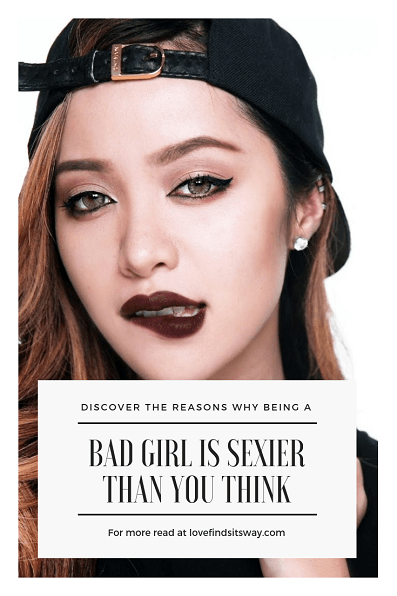 why-being-bad-girl-is-sexier-than-you-think