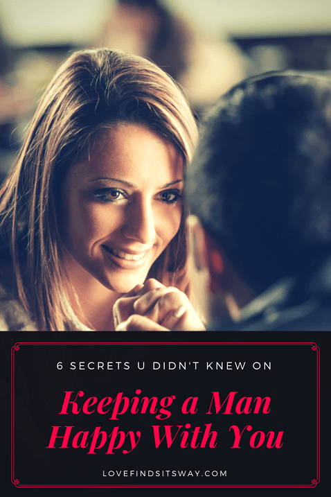 Keep a Man in Love With You With These 6 Powerful Tips