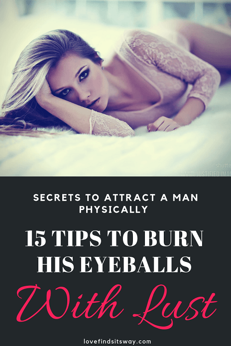 How-To-Attract-a-Man-Physically