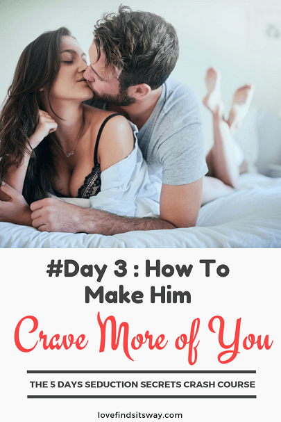 day-3-make him-crave-more-of-you