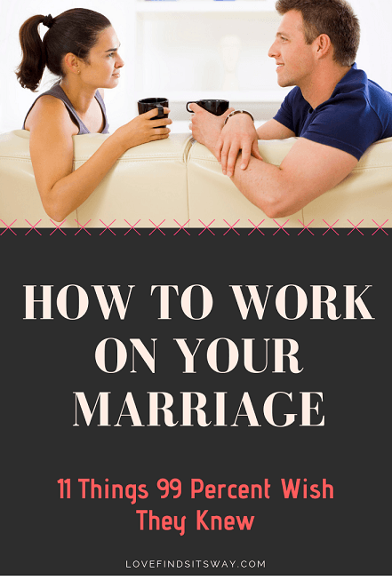 how-to-work-on-your-marriage-in-11-steps
