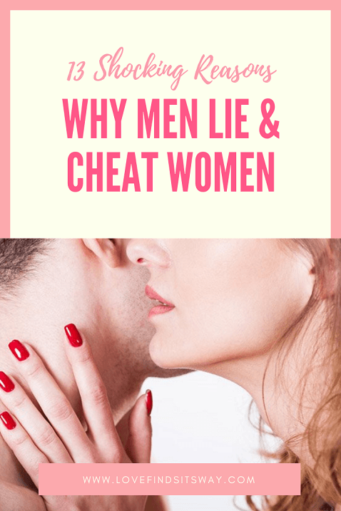 why-men-cheat-and-lie-to-women-they-love.