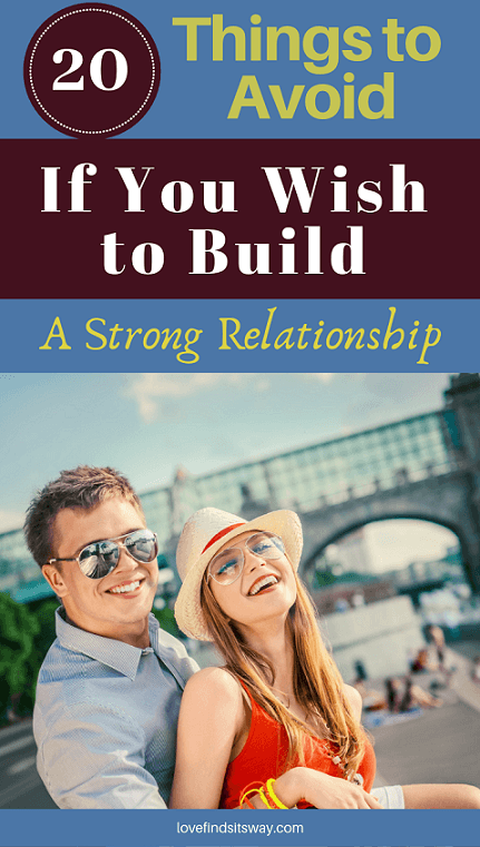 20-Things-to-Avoid-If-You-Wish-to-Build-a-Strong-Relationship